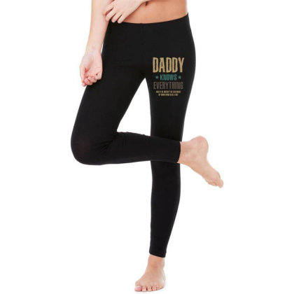 Mens Daddy Knows Everything Father's Day Gift Legging Designed By Cidolopez