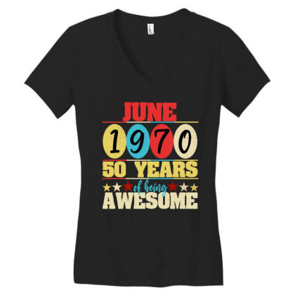 June 1970 50 Years Of Being Awesome Women's V-neck T-shirt Designed By Ashlıcar