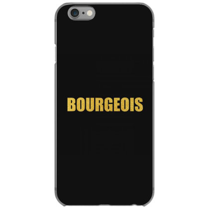 Bourgeois, Inspiration Shirt, Louise Bourgeois, Bourgeois Shirt... Iphone 6/6s Case Designed By Word Power