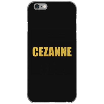 Cezanne, Premium Shirt, Cezanne Shirt, Paul Cezanne, Cezanne Art... Iphone 6/6s Case Designed By Word Power
