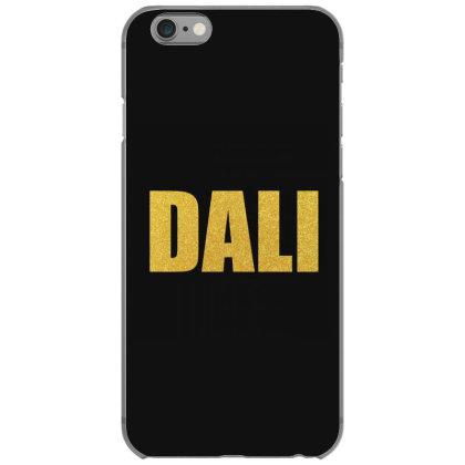 Dali, Inspiration Shirt, Salvador Dali, Salvador Dali Mug... Iphone 6/6s Case Designed By Word Power