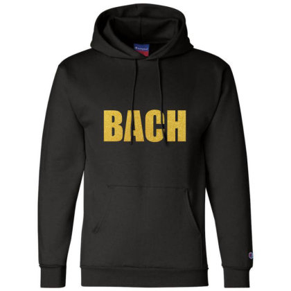 Bach, Inspiration Shirt, Bach Shirt, Johann Sebastian Bach... Champion Hoodie Designed By Word Power