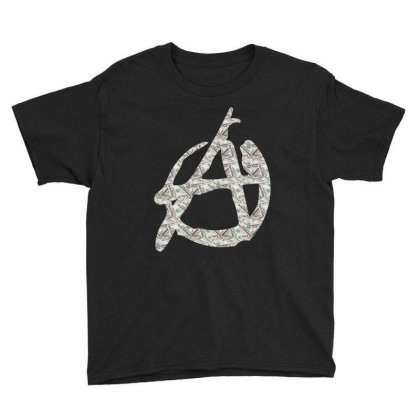 Anarchy Dollars Youth Tee Designed By Dav