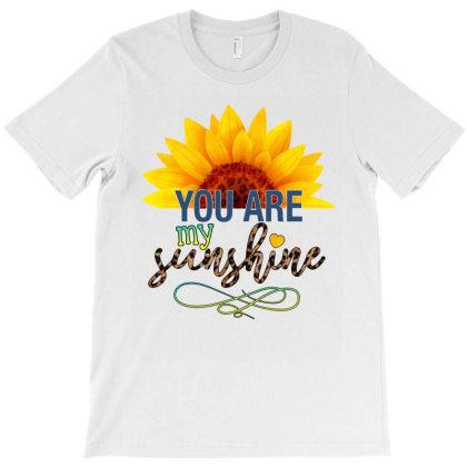You Are My Sunshine Kopyası T-shirt Designed By Badaudesign