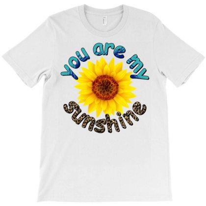 You Are My Sunshine Sunflower T-shirt Designed By Badaudesign