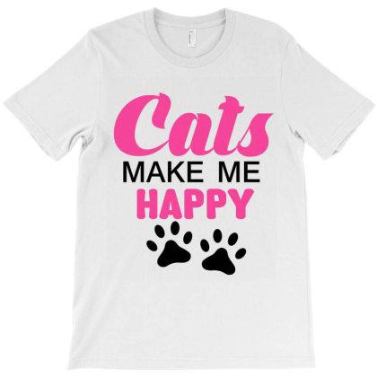 Cats Make Me Happy T-shirt Designed By Cogentprint