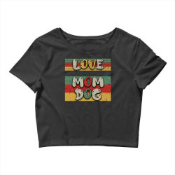 Love Mom Dog Crop Top | Artistshot