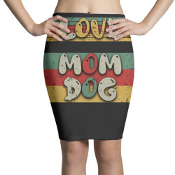 Love Mom Dog Pencil Skirts | Artistshot