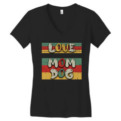 Love Mom Dog Women's V-Neck T-Shirt | Artistshot