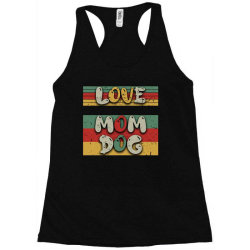 Love Mom Dog Racerback Tank | Artistshot