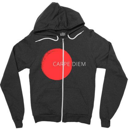 Carpe Diem Design Zipper Hoodie Designed By The Sleepy Hero