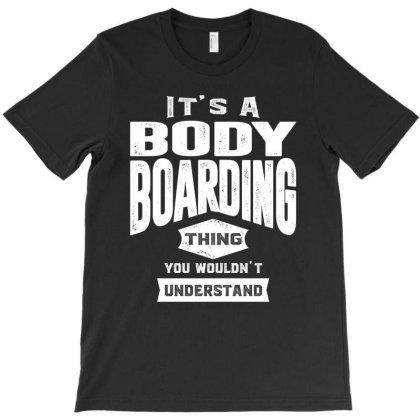 01 Bodyboard2 T-shirt Designed By Cidolopez