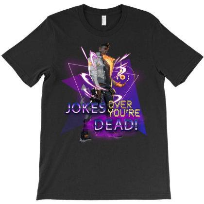Jokes Over You're Dead T-shirt Designed By Badaudesign