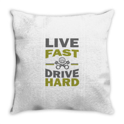 Live Fast Drive Hard Throw Pillow Designed By Nextmoon