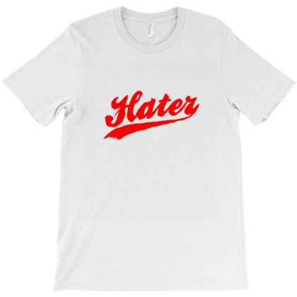 Team Hater T-shirt Designed By Sr88