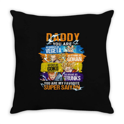 Daddy You Are My Favorite Super Saiyan Throw Pillow Designed By Love Shiga