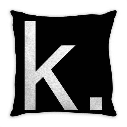 K (ok) Funny Throw Pillow Designed By Dc47