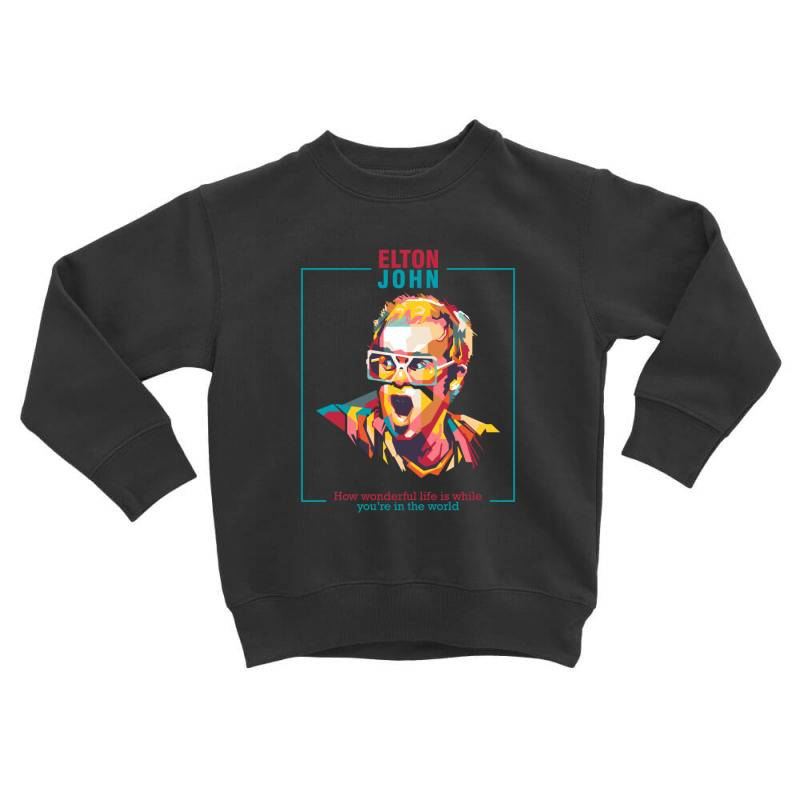 Elton John Toddler Sweatshirt | Artistshot