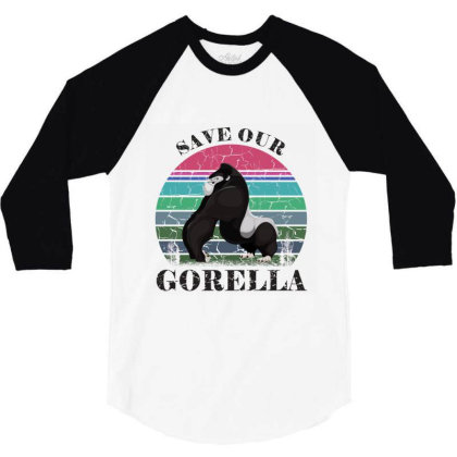 Save Our Gorella 3/4 Sleeve Shirt Designed By Redline77