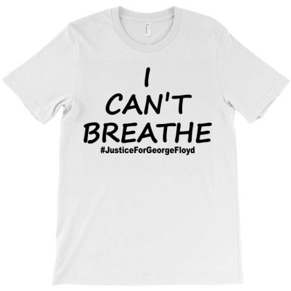 I Can`t Breathe Justice Black Print T-shirt Designed By Honeysuckle
