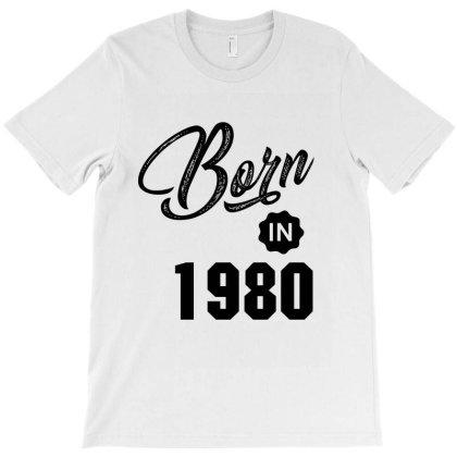 Born In 1980 T-shirt Designed By Chris Ceconello