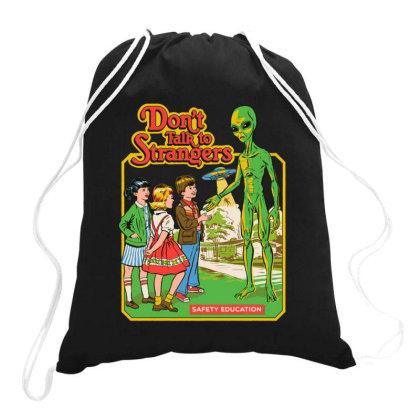 Don't Talk To Strangers Drawstring Bags Designed By Rakuzan
