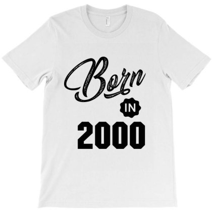 Born In 2000 T-shirt Designed By Chris Ceconello