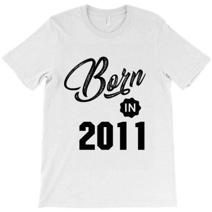 Born In 2011 T-shirt Designed By Chris Ceconello