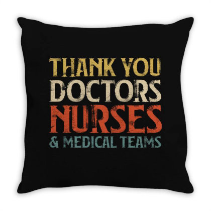 Thank You Doctors Nurses And Medical Teams Throw Pillow Designed By Sengul