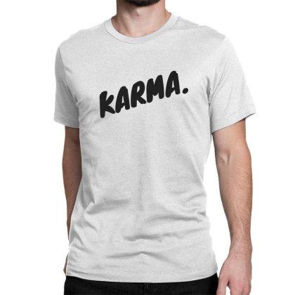 Karma Design Classic T-shirt Designed By The Sleepy Hero