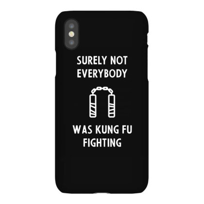 Mens Surely Not Everybody Was Kung Fu Fighting Cool Cute Fathers Day Iphonex Case Designed By Diogo Calheiros