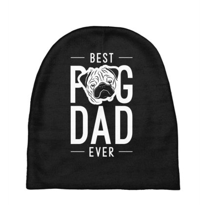 Mens Best Pug Dad Ever Cool Cute Fathers Day Gift Funny Baby Beanies Designed By Diogo Calheiros