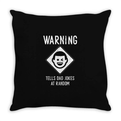 Mens Warning. Tells Dad Jokes At Random Cool Cute Fathers Day Gift Fun Throw Pillow Designed By Diogo Calheiros