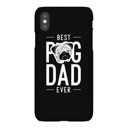 Mens Best Pug Dad Ever Cool Cute Fathers Day Gift Funny Iphonex Case Designed By Diogo Calheiros
