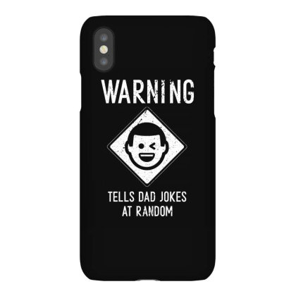 Mens Warning. Tells Dad Jokes At Random Cool Cute Fathers Day Gift Fun Iphonex Case Designed By Diogo Calheiros