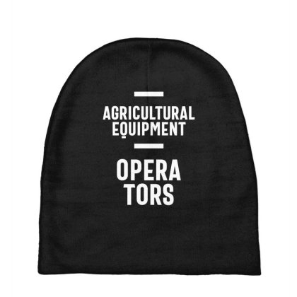 Agricultural Equipment Operators Job Title Gift Baby Beanies Designed By Cidolopez