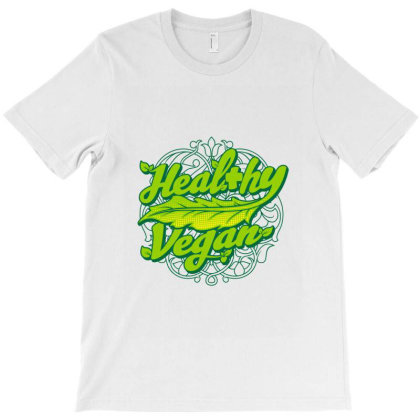 Healthy Vegan T-shirt Designed By Spoilerinc