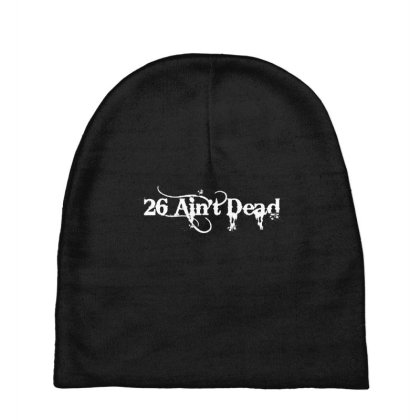 26 Aint Dead For Dark Baby Beanies Designed By Colla Store