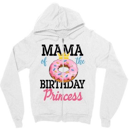 Mama Of The Birthday Girl Zipper Hoodie Designed By Sengul