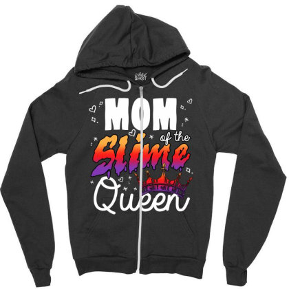 Mom Of The Slime Girl Zipper Hoodie Designed By Sengul