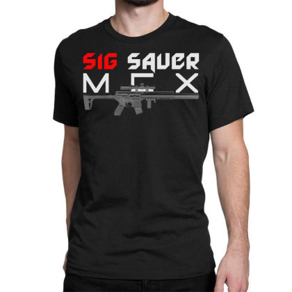 Sig Sauer Mcx Classic T-shirt Designed By Aim For The Face