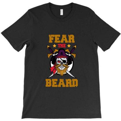 Fear The Beard T-shirt Designed By Redline77