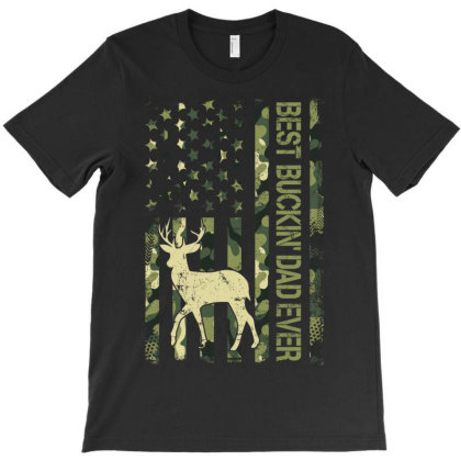 Best Buckin' Dad Ever T-shirt Designed By Badaudesign