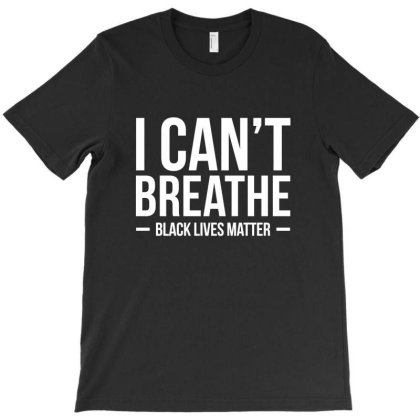 I Can't Breathe T-shirt Designed By Dejavu77