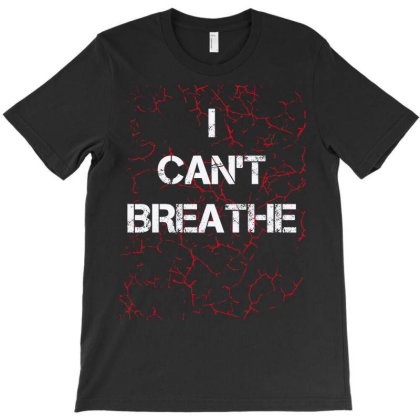 I Can't Breathe T-shirt Designed By Vanitty