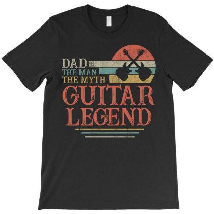 Dad The Man The Myth Guitar Legend T-shirt Designed By Badaudesign