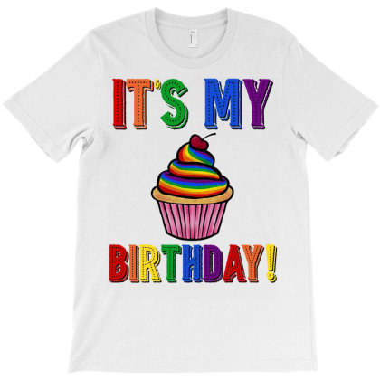 It's My Birthday Lgbt T-shirt Designed By Badaudesign