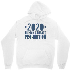 covid prohibition human contact Unisex Hoodie | Artistshot