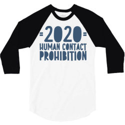 covid prohibition human contact 3/4 Sleeve Shirt | Artistshot