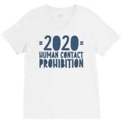covid prohibition human contact V-Neck Tee | Artistshot